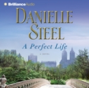 A Perfect Life : A Novel - eAudiobook