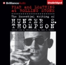 Fear and Loathing at Rolling Stone : The Essential Writing of Hunter S. Thompson - eAudiobook
