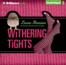 Withering Tights : The Misadventures of Tallulah Casey - eAudiobook