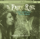 The Fairy Ring : Or Elsie and Frances Fool the World - eAudiobook