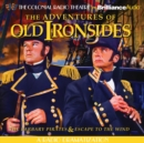 The Adventures of Old Ironsides : A Radio Dramatization - eAudiobook