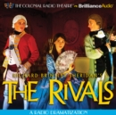 The Rivals : A Radio Dramatization - eAudiobook