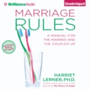 Marriage Rules : A Manual for the Married and the Coupled Up - eAudiobook