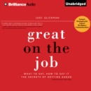 Great on the Job : What to Say, How to Say It. The Secrets of Getting Ahead. - eAudiobook