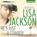 He's Just a Cowboy : A Selection from Secrets and Lies - eAudiobook