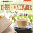 Love by Degree : A Selection from Learning to Love - eAudiobook