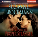 Love with the Proper Stranger : A Selection from Unstoppable - eAudiobook