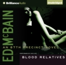 Blood Relatives - eAudiobook