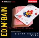Eighty Million Eyes - eAudiobook