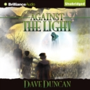Against the Light - eAudiobook
