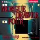Morgue Drawer Four - eAudiobook