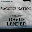 Vaccine Nation - eAudiobook