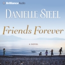 Friends Forever : A Novel - eAudiobook