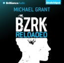 BZRK Reloaded - eAudiobook