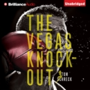 The Vegas Knockout - eAudiobook