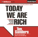 Today We are Rich : Harnessing the Power of Total Confidence - eAudiobook
