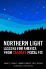 Northern Light: Lessons for America from Canada's Fiscal Fix - eBook
