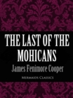 The Last of the Mohicans (Mermaids Classics) - eBook