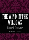 The Wind In The Willows (Mermaids Classics) - eBook