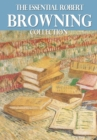 The Essential Robert Browning Collection - eBook