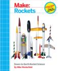 Make: Rockets : Down-to-Earth Rocket Science - eBook