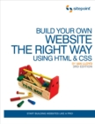 Build Your Own Website The Right Way Using HTML & CSS - eBook
