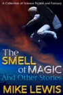 Smell of Magic and Other Stories - eBook