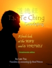 Tao Te Ching / Daodejing: A Fresh Look at the Way and its Virtues - eBook