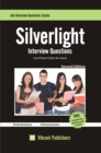 Silverlight Interview Questions You'll Most Likely Be Asked - eBook