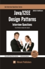 JAVA/J2EE Design Patterns Interview Questions You'll Most Likely Be Asked - eBook