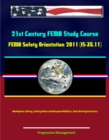 21st Century FEMA Study Course: FEMA Safety Orientation 2011 (IS-35.11) - Workplace Safety, Safety Roles and Responsibilities, Safe Driving Practices - eBook