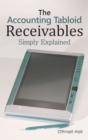 The Accounting Tabloid : Receivables, Simply Explained - eBook