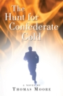 The Hunt for Confederate Gold - eBook