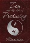Zen and the Art of Producing - Book