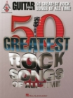 Guitar World : 50 Greatest Rock Songs Of All Time - Book