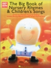 The Big Book Of Nursery Rhymes & Children's Songs - Book