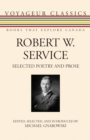 Robert W. Service : Selected Poetry and Prose - eBook