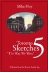 Toronto Sketches 5 : The Way We Were - eBook