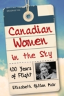 Canadian Women in the Sky : 100 Years of Flight - eBook