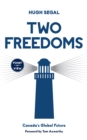 Two Freedoms : Canada's Global Future - eBook