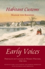 Habitant Customs : Early Voices - Portraits of Canada by Women Writers, 1639-1914 - eBook