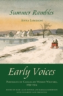 Summer Rambles : Early Voices - Portraits of Canada by Women Writers, 1639-1914 - eBook