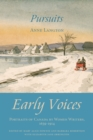 Pursuits : Early Voices - Portraits of Canada by Women Writers, 1639-1914 - eBook