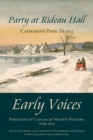 Party at Rideau Hall : Early Voices - Portraits of Canada by Women Writers, 1639-1914 - eBook