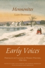 Mennonites : Early Voices - Portraits of Canada by Women Writers, 1639-1914 - eBook