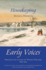 Housekeeping : Early Voices - Portraits of Canada by Women Writers, 1639-1914 - eBook