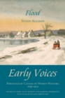 Flood : Early Voices - Portraits of Canada by Women Writers, 1639-1914 - eBook