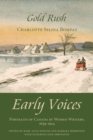 Gold Rush : Early Voices - Portraits of Canada by Women Writers, 1639-1914 - eBook