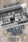The Legendary Horseshoe Tavern : A Complete History - eBook