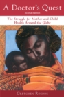 A Doctor's Quest : The Struggle for Mother-and-Child Health Around the Globe - eBook